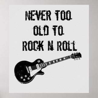 Nunca demasiado viejo oscilar el rollo de N Póster