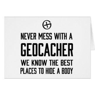 Nunca ensucie con un Geocacher… Felicitacion