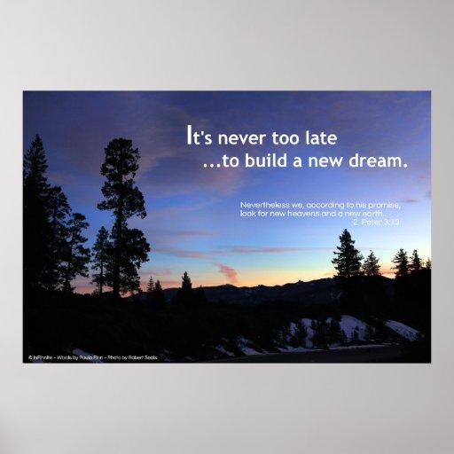 """""""Nunca es demasiado atrasado construir un nuevo"""" p"""