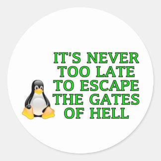 Nunca es demasiado atrasado escapar las puertas pegatina redonda