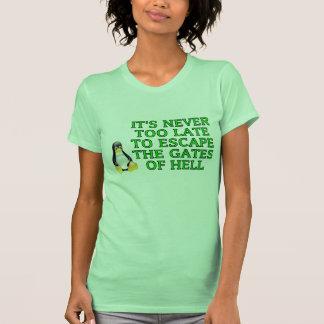 Nunca es demasiado atrasado escapar las puertas camisetas