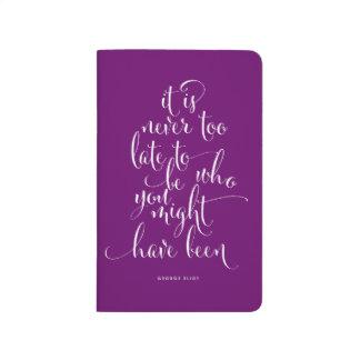 Nunca es demasiado atrasado ser usted diario cuadernos