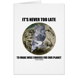 Nunca es demasiado atrasado toma las decisiones sa tarjetas
