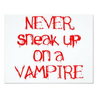 Nunca escabúllase para arriba en un vampiro invitación 10,8 x 13,9 cm