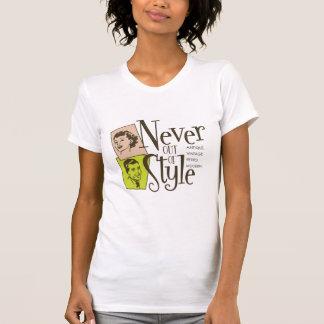 Nunca fuera de estilo camisetas