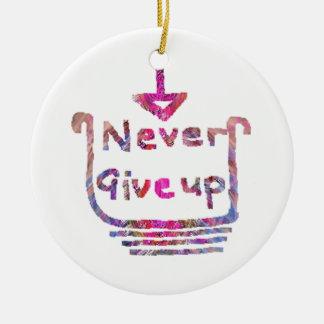 Nunca giveup - presentación de motivación artístic ornaments para arbol de navidad