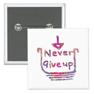 Nunca Giveup - presention de motivación artístico Pin