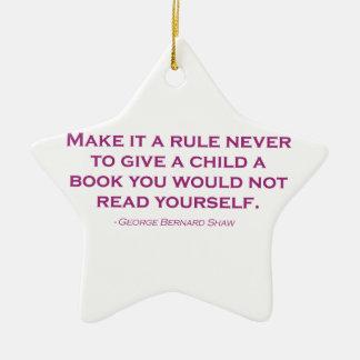 Nunca hágale una regla para dar a un niño un libro adorno navideño de cerámica en forma de estrella