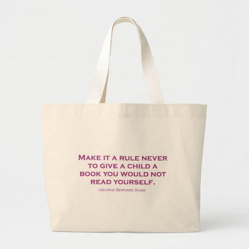 Nunca hágale una regla para dar a un niño un libro bolsa tela grande