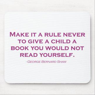 Nunca hágale una regla para dar a un niño un libro mouse pad