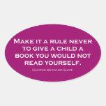 Nunca hágale una regla para dar a un niño un libro pegatina ovalada