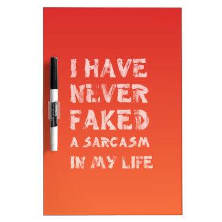 Nunca he falsificado un sarcasmo en mi vida pizarras blancas de calidad