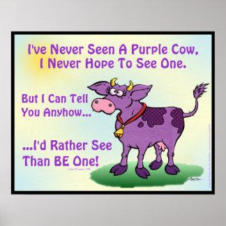 Nunca he visto una vaca púrpura póster