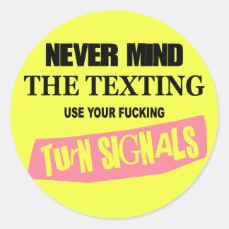 Nunca importe del pegatina redondo de Texting (el