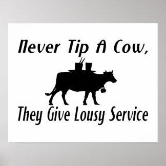 Nunca incline una vaca posters