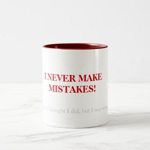 Nunca incurro en equivocaciones…. tazas
