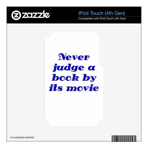Nunca juzgue un libro por su película calcomanía para iPod touch 4G