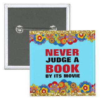 Nunca juzgue un libro por su película para los afi pin