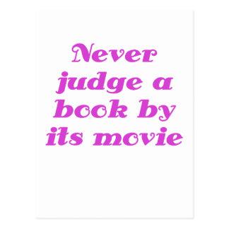 Nunca juzgue un libro por su película postal