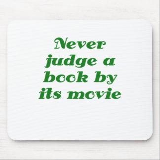 Nunca juzgue un libro por su película tapetes de ratón