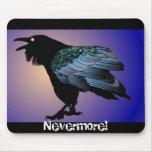 Nunca más cuervo Mousepad
