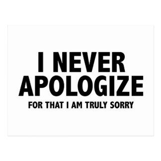 Nunca me disculpo. Para eso lo siento verdad Postales