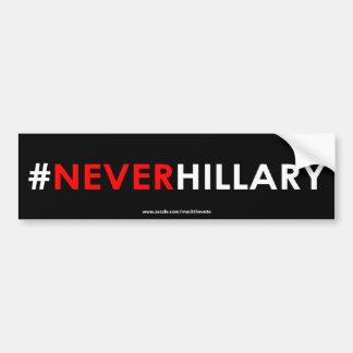 Nunca #NEVERHILLARY de la pegatina para el Pegatina Para Auto
