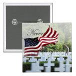 Nunca olvidado - Memorial Day Pin