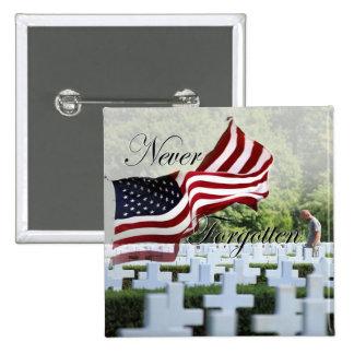 Nunca olvidado - Memorial Day Pin Cuadrada 5 Cm