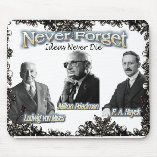 nunca olvide a los austriacos Friedman, Hayek, Mis Tapete De Ratones