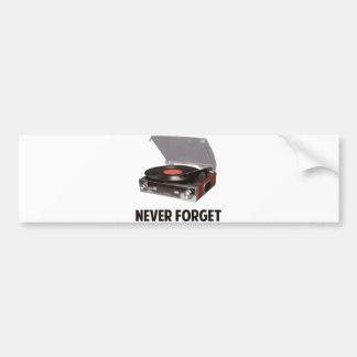 Nunca olvide a los tocadiscos del vinilo pegatina para auto