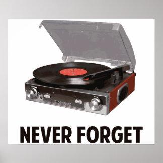 Nunca olvide a los tocadiscos del vinilo póster