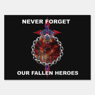 Nunca olvide a nuestros héroes caidos letrero