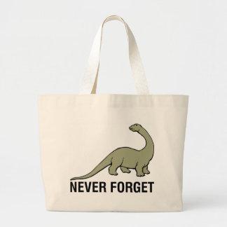 Nunca olvide bolsa tela grande