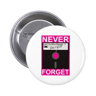 Nunca olvide el disco pin redondo 5 cm