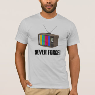 Nunca olvide la camiseta del aparato de TV