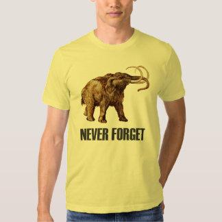 Nunca olvide la camiseta del mamut lanoso playeras