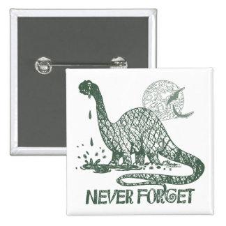 Nunca olvide las ideas del camisetas y del regalo pins
