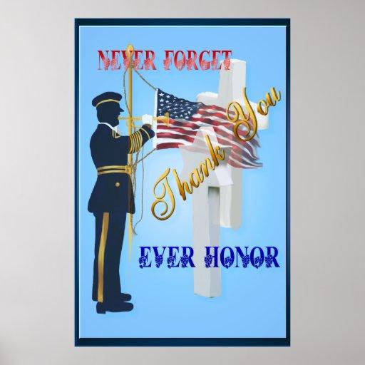 Nunca Olvide-Nunca el poster grande del honor