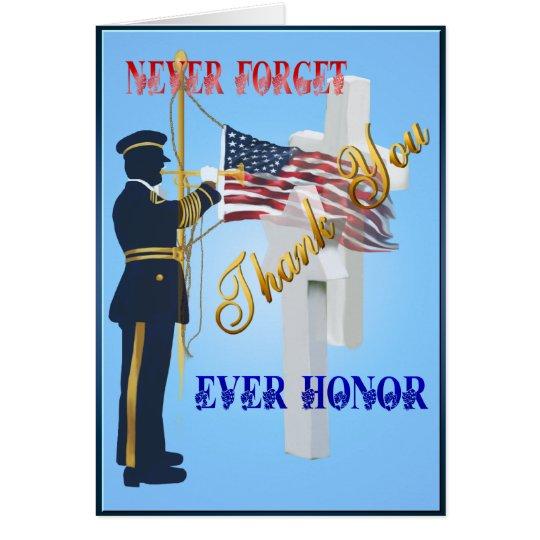 Nunca Olvide-Nunca la tarjeta del honor