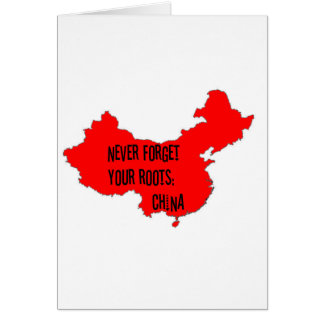 Nunca olvide sus raíces: China Tarjeton