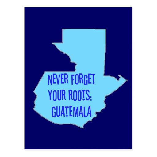 Nunca olvide sus raíces: Guatemala Postales