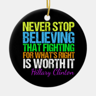 Nunca pare el creer en Hillary Adorno Navideño Redondo De Cerámica