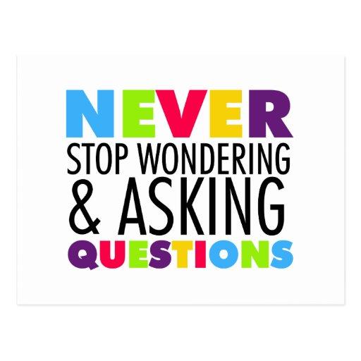 Nunca pare el preguntarse y el hacer de preguntas tarjeta postal