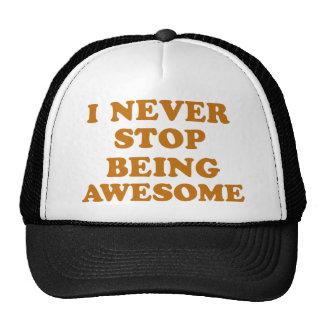 Nunca paro el ser impresionante gorras