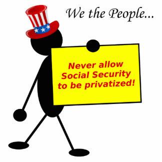 Nunca permita que la Seguridad Social sea privatiz Fotoescultura Vertical