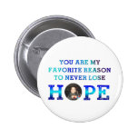 Nunca pierda la esperanza - Caiden Pin Redondo 5 Cm