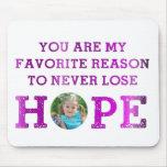 Nunca pierda la esperanza - Madisyn Alfombrilla De Ratón