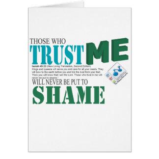 Nunca pondrán los que me confían en para shame tarjeta de felicitación