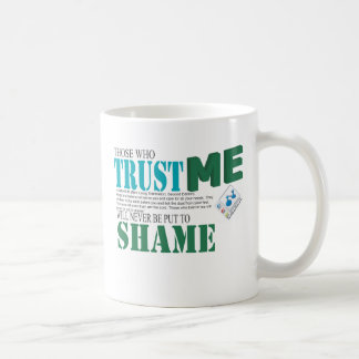Nunca pondrán los que me confían en para shame tazas de café
